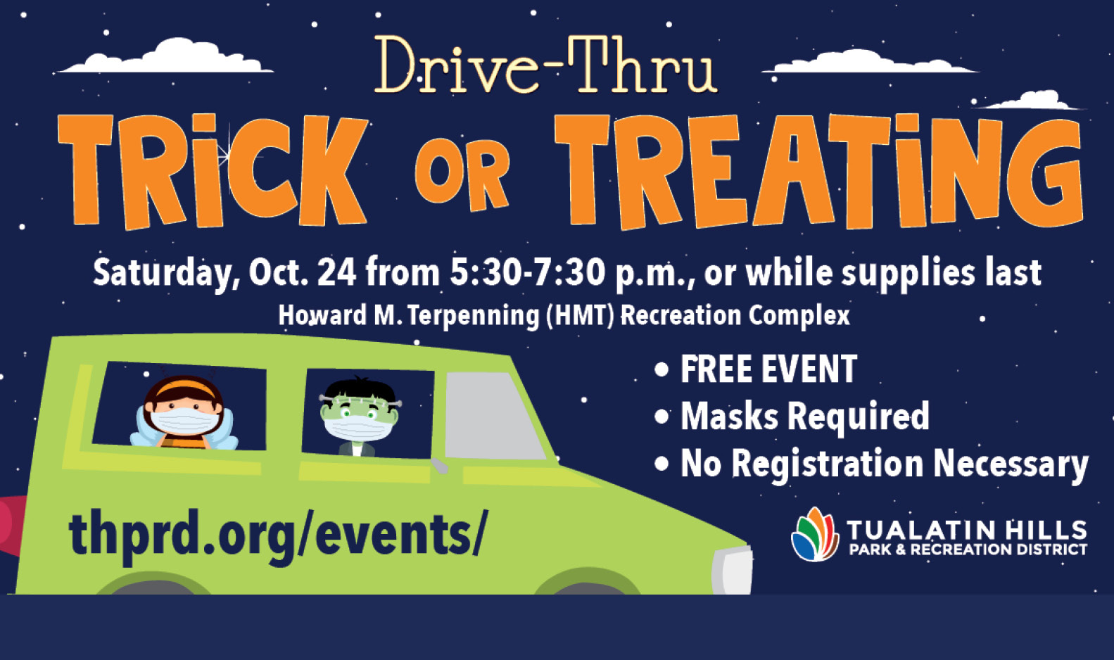 Drive-Thru Trick or Treat - Oct. 24 from 5:30-7:30 PM